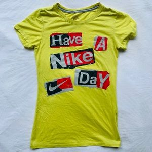 """NIKE   """"Have a Nike Day"""" t-shirt"""
